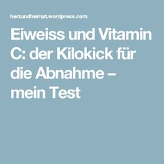 Eiweiss und Vitamin C: der Kilokick für die Abnahme – mein Test Vitamin C, Ww Desserts, Eat Smart, Loose Weight, Superfood, Food Hacks, Health Fitness, Food And Drink, Snacks