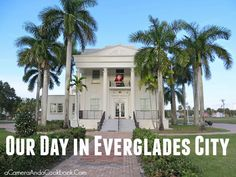 Our Day in Everglades City
