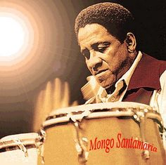 Mongo Santamaria Anthology *NOTE: I'm not out to harm the record sales of companies by posting videos of their label's music or anything of that nature. Spanish Musicians, Musica Salsa, Afro Cuban, Jazz Art, Music Hits, All Star, Smooth Jazz, Latin Music, Bold And The Beautiful