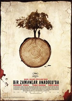 Once Upon Time in Anatolia - Nuri Bilge Ceylan