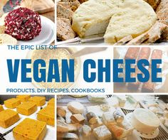 epic vegan cheese list of products, recipes, cookbooks