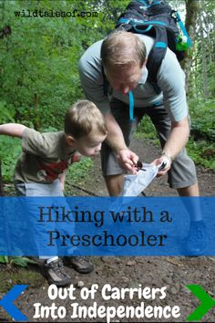 Hiking with a Preschooler: Out of Carriers and Into Independence | Wild Tales of...