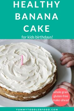 Healthy Banana Cake (Naturally Sweet & Gluten-Free) This Healthy Banana Cake is perfect for a toddler birthday or birthday. It's nutritious, low in added sugars, and so delicious! Toddler Birthday Cakes, Healthy Birthday Cakes, Baby First Birthday Cake, Homemade Birthday Cakes, Healthy Birthday Cake Alternatives, Birthday Kids, Healthy Banana Cakes, Healthy Cake Recipes, Baby Food Recipes