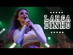Largadinho | Claudia Leitte - YouTube