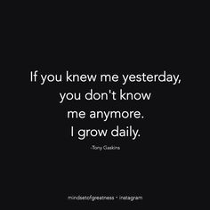 People know your past, but not who you are today. Keep growing! via @success.mentor  #mindsetofgreatness #growstronger
