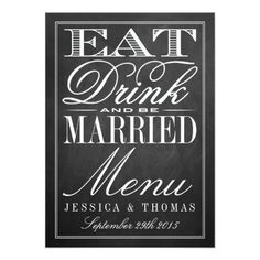 Chalkboard Wedding Menu Eat, Drink & Be Married Chalkboard Wedding Menus Card