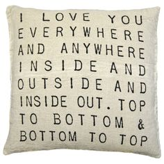 Awwwww...   Sugarboo Designs Pillow I Love You Everywhere