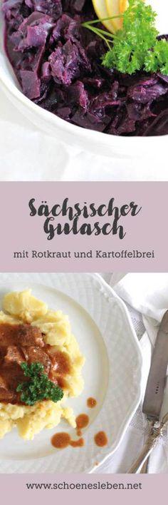 Sächsischer-Gulasch, Rotkraut-und-Kartoffelbrei I schoenesleben.net I #rotkraut #kartoffelbrei #gulasch