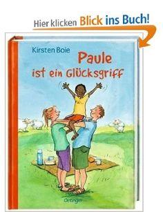 Paule ist ein Glücksgriff: Amazon.de: Kirsten Boie, Silke Brix: Bücher