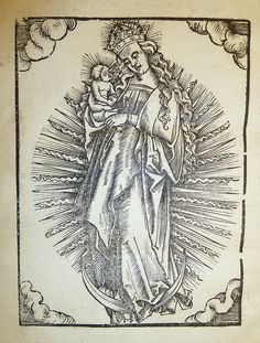 Woodcut of the Virgin Mary as Queen of Heaven with the Christ Child, with artists(?) monogram at foot of image. Used by Wolfgang Stoeckel. | Flickr - Photo Sharing!
