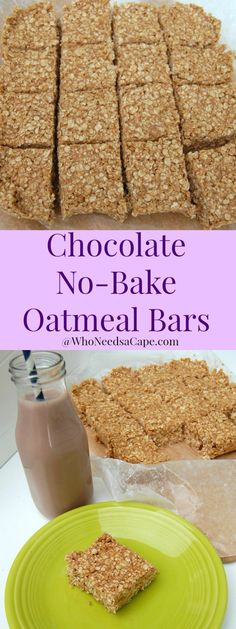 Chocolate No-Bake Oatmeal Bars are a super easy and nutritious treat ...