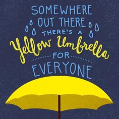 Imagen de how i met your mother, ted mosby, and himym How I Met Your Mother, Tv Show Quotes, Love Quotes, Inspirational Quotes, Frases Himym, Ted And Tracy, Ted Mosby, Yellow Umbrella, Under My Umbrella