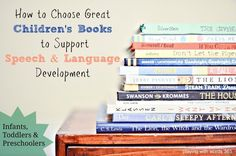Playing with Words 365: How to Choose Great Children's Books to Support Speech & Language Development {Infants, Toddlers & Preschoolers}. Pinned by SOS Inc. Resources. Follow all our boards at pinterest.com/sostherapy/ for therapy resources.