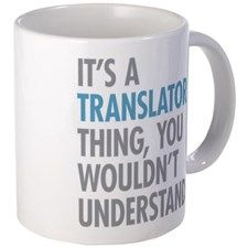 Translator Thing Mugs for