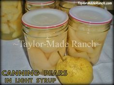 WATER-BATH CANNING FRESH PEARS In Light Syrup. I like to add a light splash of…