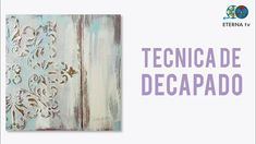 Técnica de decapado Decoupage Vintage, Tapestry, Painting, Cover, Youtube, Prints, Angel, Home Decor, Diy