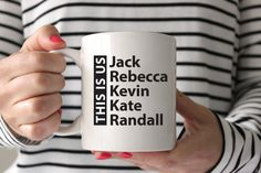This is Us | Jack | Rebecca | Kevin | Kate | Randall | Family TV Show Coffee Mug by Jittermug