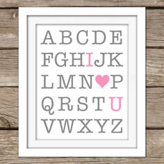 I Love You ABC Wall Art - DIY, Instant Download, Printable, Nursery Art, Baby Room, Home Decor, Play Room, Pink, Grey, Alphabet, Baby Girl