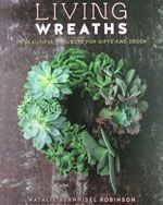 A book on 20 different designs of living wreaths. From succulents to alyssum to lettuce! There is a wreath for many a situation.