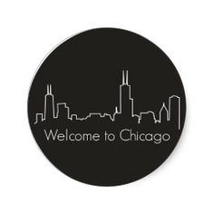 Chicago Station: Welcome Sign Take The Cake, Round Stickers, Welcome, Chicago, Classic, Celebration, Anniversary, Skyline, Sign