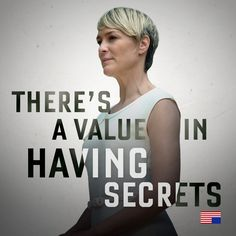 And in learning the secrets of others. #House of Cards #Claire Underwood #Robin Wright #Netflix