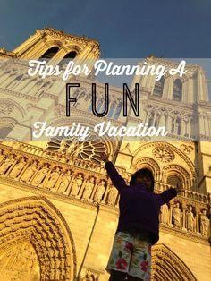fun family vacation tips
