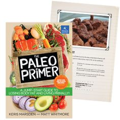 This week's recipe is pulled straight from the pages of the new book The Paleo Primer: A Jump-Start Guide to Losing Body Fat and Living Primally!, Primal Blueprint Publishing's latest title written by British health and fitness consultants Keris Marsden and Matt Whitmore. If meat in spicy sauce doesn't do it for you have made a terrible detour and ended up on the wrong website. Kidding! But seriously, get ten more delicious recipes from this incredible new book - part paleo primer, part ...