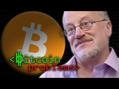 Bitcoin ProblemsBitcoin may be doomed to failure as the blockchain struggles to scale up; Professor Ross Anderson from the University of Cambridge explains.EXTRA BITS: Bitcoin & CrimeBy: Computerphile.