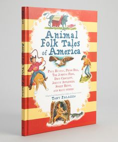 Take a look at this Animal Folk Tales of America Hardcover by Sterling on #zulily today!