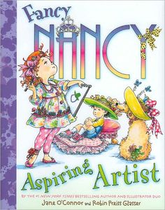 Fancy Nancy Aspiring Artist. Fancy Nancy introduces new words to kids in a way that is fun and understandable for them.