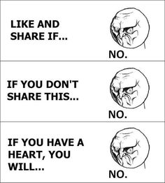 Seriously! Those things need to stop. All facebook is now is pictures.