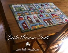 Google Image Result for http://3.bp.blogspot.com/-AO4k3r37lxg/T6Gm-rT-ARI/AAAAAAAAHLE/_RXfYZ9Y-P0/s1600/Little%2BHouse%2BQuilt%2BMichele%2BMade%2BMe.jpg