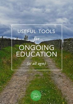 Useful tools for ongoing education - for kids, adults, and everyone in between.