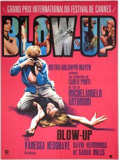 "French theatrical release poster for the 1966 mystery thriller, ""Blow-Up"", directed by Michelangelo Antonioni, starring David Hemmings, Vanessa Redgrave and Sarah Miles. With an array of different styled posters created for this film, Kerfyser's French version carries with it the most detail and insight into the movie's sex-crazed, drug-infused, murderous plot."