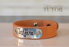 Silhouette Curio Tutorial: Leather Mantra Braceletes