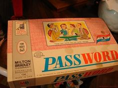 Password we used to place this at my grandma's