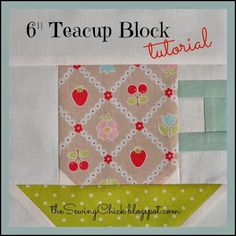 This free quilt tutorial is for the 6″ Teacup Block.  Thanks to the Sewing Chick for posting it.