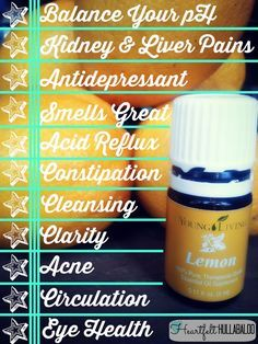 Young Living Lemon: Balance your pH, kidney and liver pain, antidepressant, smeels great, acid reflux, constipation, cleansing, clarity, acne, circulation, eye health.  Heartfelt Hullabaloo.  #essentialoils great blog!