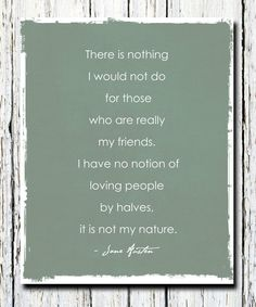 Jane Austen Quote Northanger Abbey My friends by WordsWorkPrints, $18.00