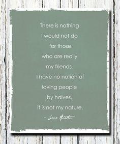 Jane Austen Quote Northanger Abbey My friends by WordsWorkPrints, $18.00