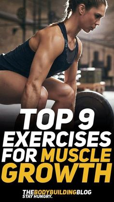 Check out the top 9 exercises for muscle growth. These powerful exercises will help you sculpt the muscular physique you crave due to their high intensity and compound nature. Check them out! #fitness #gym #exercise #workout #muscle #health #fit #fitfam