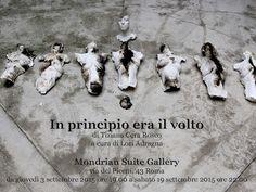Tiziana Cera Rosco. In principio era il volto - Mostra - Roma - Mondrian Suite Gallery - Arte.it