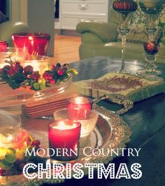 Keeping the Christmas Spirit Alive 365: A Modern Country Christmas