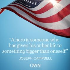 """""""A hero is someone who has given his or her life to something bigger than oneself."""" —Joseph Campbell #quotes #inspire"""