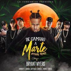 Bryant Myers Ft Almighty, Juanka, Brytiago, Darkiel, Noriel Y Darell – De Camino A Marte (Official Remix)