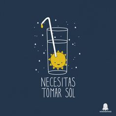 Necesitas tomar sol by Wawawiwa design, via Flickr