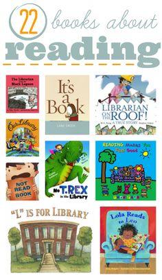 22 Children's Books about books, reading and libraries.