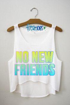 No New Friends crop top | freshtops