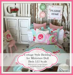 A personal favorite from my Etsy shop https://www.etsy.com/listing/250224825/pdf-cottage-style-bedding-for-miniature