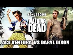 The Walking Dead: Ace Ventura vs Daryl Dixon
